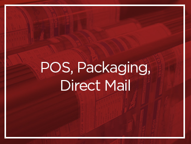 POS, Packaging, Direct Mail